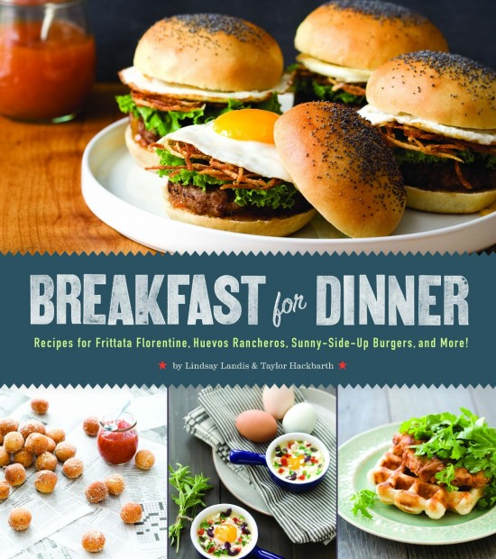 "COOKBOOK GIVEAWAY!!!!! ""Breakfast for Dinner"""